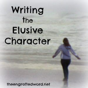 Writing the Elusive Character | The Engrafted Word