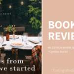 Miles From Where We Started — My Review
