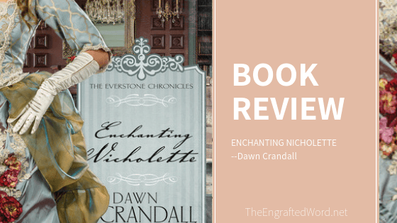 Enchanting Nicholette — My Review