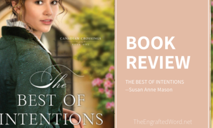 The Best of Intentions — My Review