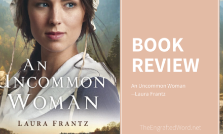 An Uncommon Woman — My Review