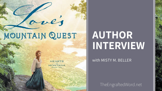 Interview with Misty M. Beller & GIVEAWAY