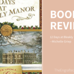12 Days at Bleakly Manor – My Review