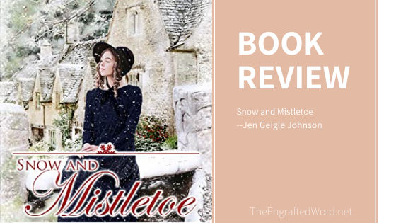 Snow and Mistletoe – My Review