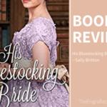 His Bluestocking Bride – My Review