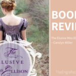 The Elusive Miss Ellison – My Review