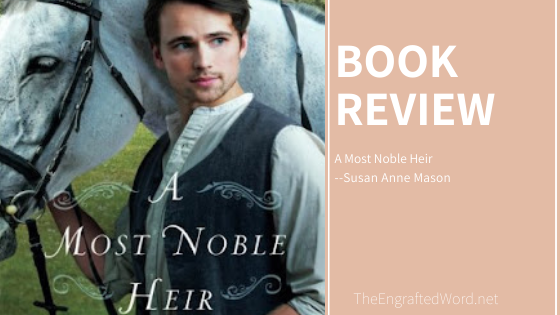A Most Noble Heir – My Review